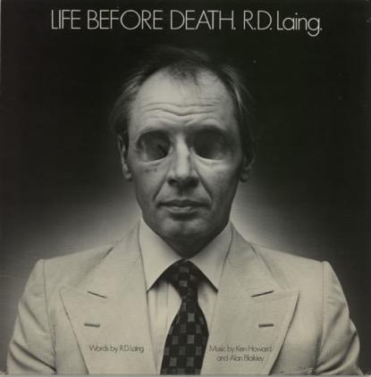 R.D. Laing, Life Before Death, Album Cover